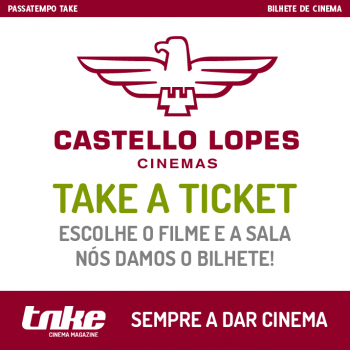 Take a Ticket Castello Lopes