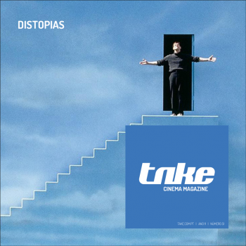 Take 51 . Distopias