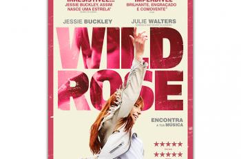 Wild Rose - Rosa Selvagem